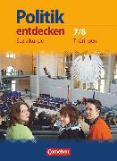 Cover-Bild zu Berger-v. d. Heide, Thomas: Politik entdecken, Sozialkunde Thüringen, 7./8. Schuljahr, Schülerbuch