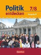 Cover-Bild zu Berger-v. d. Heide, Thomas: Politik entdecken, Realschule Niedersachsen, 7./8. Schuljahr, Schülerbuch