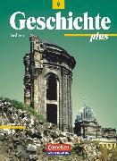 Cover-Bild zu Funken, Walter: Geschichte plus, Sachsen, 9. Schuljahr, Schülerbuch