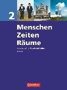 Cover-Bild zu Berger-v. d. Heide, Thomas: Menschen-Zeiten-Räume, Arbeitsbuch für Gesellschaftslehre - Hessen, Band 2, Schülerbuch