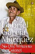 Cover-Bild zu Marquez, Gabriel Garcia: No One Writes to the Colonel (eBook)
