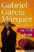 Cover-Bild zu Marquez, Gabriel Garcia: In Evil Hour (eBook)