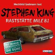 Cover-Bild zu King, Stephen: Raststätte Mile 81 & Die Düne (Audio Download)