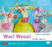 Cover-Bild zu Schreiber, Claudia: Was? Wenn! (Audio Download)