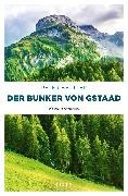 Cover-Bild zu Beutler, Peter: Der Bunker von Gstaad (eBook)