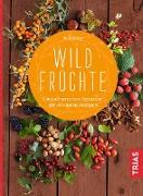 Cover-Bild zu Beiser, Rudi: Wildfrüchte (eBook)