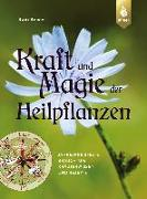 Cover-Bild zu Beiser, Rudi: Kraft und Magie der Heilpflanzen (eBook)