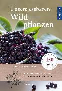 Cover-Bild zu Beiser, Rudi: Unsere essbaren Wildpflanzen (eBook)
