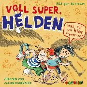 Cover-Bild zu Bertram, Rüdiger: Voll super, Helden (2) (Audio Download)