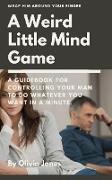 Cover-Bild zu Jones, Olivia: A Weird Little Mind Game (eBook)