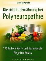 Cover-Bild zu Nesterenko, Sigrid: Die richtige Ernährung bei Polyneuropathie