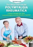 Cover-Bild zu Nesterenko, Sigrid: Die richtige Ernährung bei Polymyalgia Rheumatica