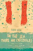 Cover-Bild zu Geda, Fabio: In the Sea There Are Crocodiles