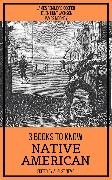 Cover-Bild zu Cooper, James Fenimore: 3 books to know Native American (eBook)