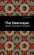 Cover-Bild zu Cooper, James Fenimore: The Deerslayer (eBook)