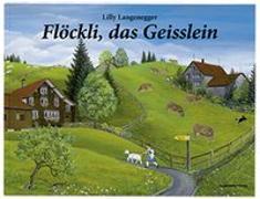 Cover-Bild zu Langenegger, Lilly: Flöckli, das Geisslein