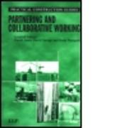 Cover-Bild zu Westgate, Rona (Hrsg.): Partnering and Collaborative Working