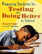 Cover-Bild zu Flippo, Rona F.: Preparing Students for Testing and Doing Better in School