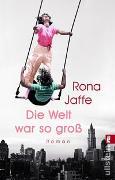 Cover-Bild zu Jaffe, Rona: Die Welt war so groß