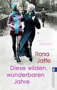 Cover-Bild zu Jaffe, Rona: Diese wilden, wunderbaren Jahre