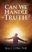 Cover-Bild zu Can We Handle the Truth?
