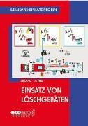 Cover-Bild zu Standard-Einsatz-Regeln: Einsatz von Löschgeräten
