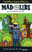 Cover-Bild zu Price, Roger: Mad About Animals Mad Libs