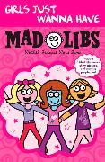 Cover-Bild zu Price, Roger: Girls Just Wanna Have Mad Libs