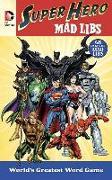 Cover-Bild zu Price, Roger: DC Comics Super Hero Mad Libs