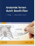 Cover-Bild zu Anatomie lernen durch Beschriften