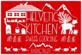 Cover-Bild zu Helvetic Kitchen von Pilot, Andie