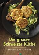 Cover-Bild zu Die grosse Schweizer Küche von Haefeli, Alfred