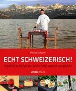 Cover-Bild zu Echt schweizerisch! von Schärer, Micha