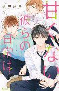 Cover-Bild zu Nogiri, Yoko: Those Not-So-Sweet Boys 1