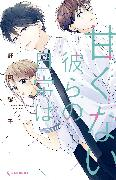 Cover-Bild zu Nogiri, Yoko: Those Not-So-Sweet Boys 3