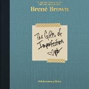 Cover-Bild zu The Gifts of Imperfection: 10th Anniversary Edition von Brown, Brené
