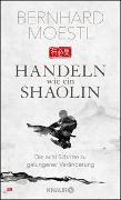 Cover-Bild zu Handeln wie ein Shaolin von Moestl, Bernhard