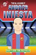 Cover-Bild zu Oldfield, Matt: Andres Iniesta - The Illusionist (eBook)