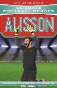 Cover-Bild zu Oldfield, Matt & Tom: Alisson (Ultimate Football Heroes) - Collect Them All! (eBook)