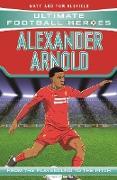 Cover-Bild zu Oldfield, Matt & Tom: Alexander-Arnold (Ultimate Football Heroes) - Collect Them All! (eBook)
