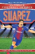 Cover-Bild zu Oldfield, Matt & Tom: Suarez (Classic Football Heroes) - Collect Them All! (eBook)