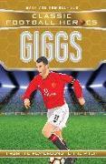 Cover-Bild zu Oldfield, Matt & Tom: Giggs (Classic Football Heroes) - Collect Them All! (eBook)