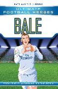 Cover-Bild zu Oldfield, Matt & Tom: Bale (Ultimate Football Heroes) - Collect Them All! (eBook)