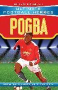 Cover-Bild zu Oldfield, Matt & Tom: Pogba (Ultimate Football Heroes) - Collect Them All! (eBook)