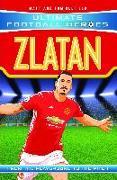 Cover-Bild zu Oldfield, Matt & Tom: Zlatan (Ultimate Football Heroes) - Collect Them All! (eBook)