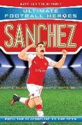 Cover-Bild zu Oldfield, Matt & Tom: Sanchez (Ultimate Football Heroes) - Collect Them All! (eBook)