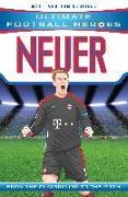 Cover-Bild zu Oldfield, Matt & Tom: Neuer (Ultimate Football Heroes) - Collect Them All! (eBook)