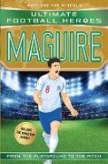 Cover-Bild zu Oldfield, Matt & Tom: Maguire (Ultimate Football Heroes - International Edition) - includes the World Cup Journey! (eBook)