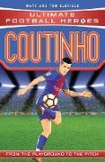 Cover-Bild zu Oldfield, Matt & Tom: Coutinho (Ultimate Football Heroes) - Collect Them All! (eBook)