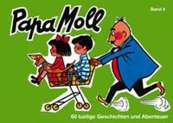 Cover-Bild zu Oppenheim, Rachela + Roy: Papa Moll Bd. 4, grün
